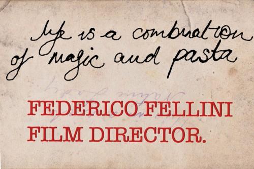 Fellini pasta and magic quote